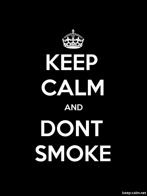 KEEP CALM AND DONT SMOKE - white/black - Default (600x800)