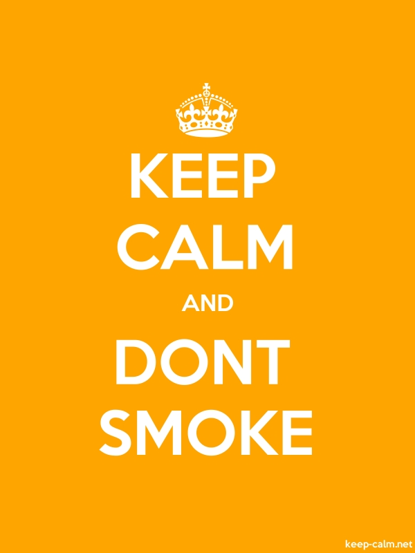 KEEP CALM AND DONT SMOKE - white/orange - Default (600x800)