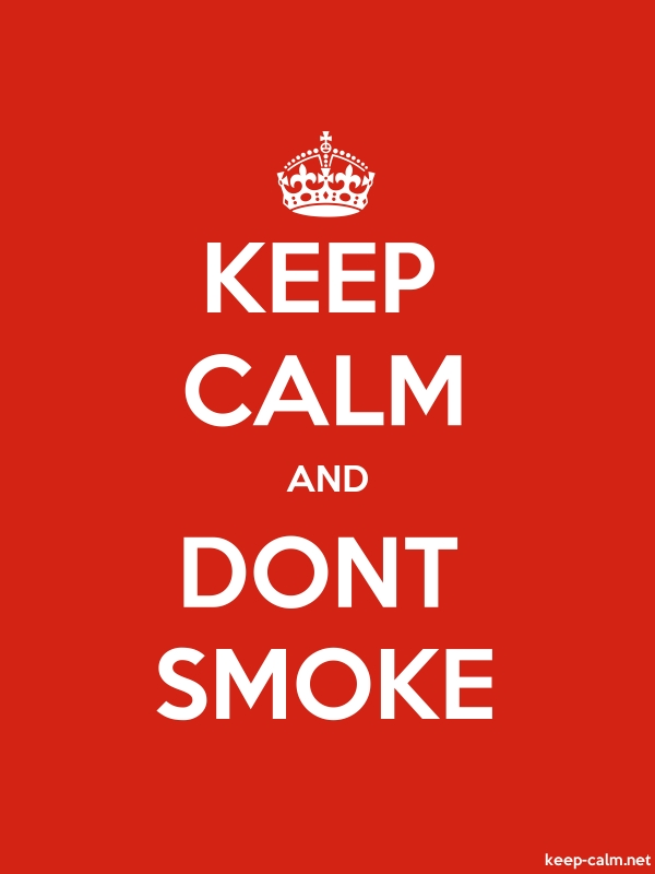 KEEP CALM AND DONT SMOKE - white/red - Default (600x800)