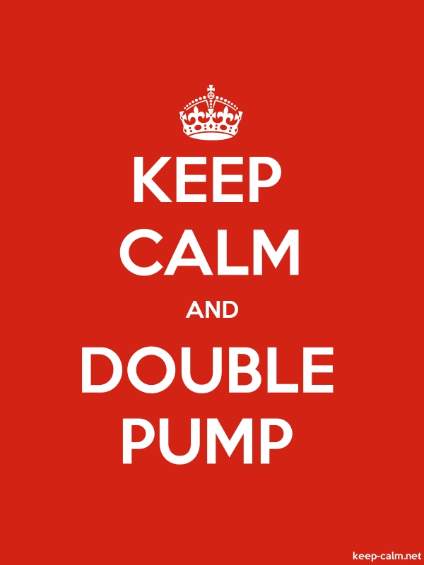 KEEP CALM AND DOUBLE PUMP - white/red - Default (600x800)