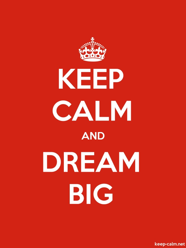 KEEP CALM AND DREAM BIG - white/red - Default (600x800)