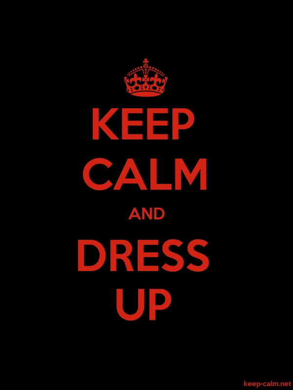KEEP CALM AND DRESS UP - red/black - Default (600x800)