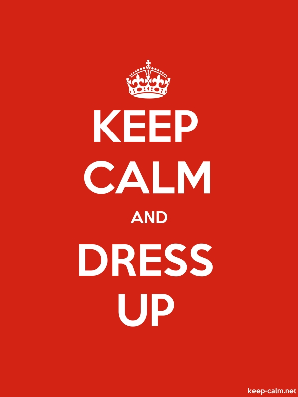 KEEP CALM AND DRESS UP - white/red - Default (600x800)