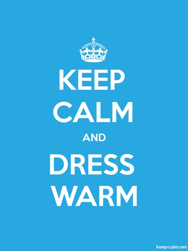 KEEP CALM AND DRESS WARM - white/blue - Default (600x800)