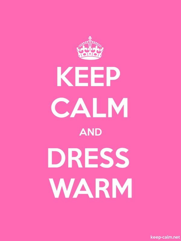 KEEP CALM AND DRESS WARM - white/pink - Default (600x800)