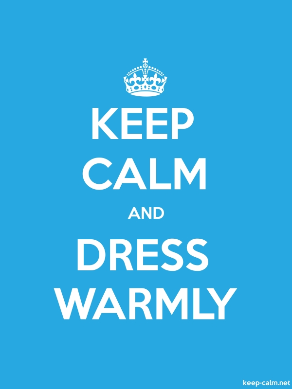 KEEP CALM AND DRESS WARMLY - white/blue - Default (600x800)