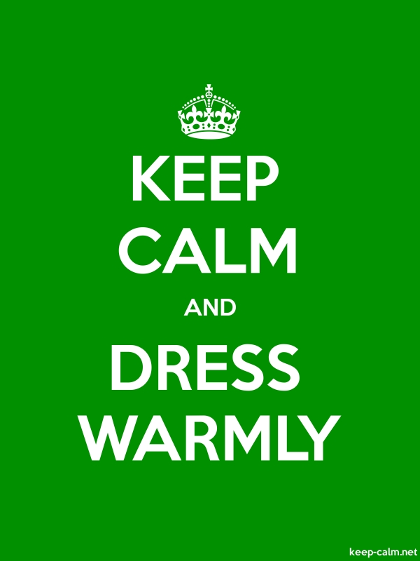 KEEP CALM AND DRESS WARMLY - white/green - Default (600x800)
