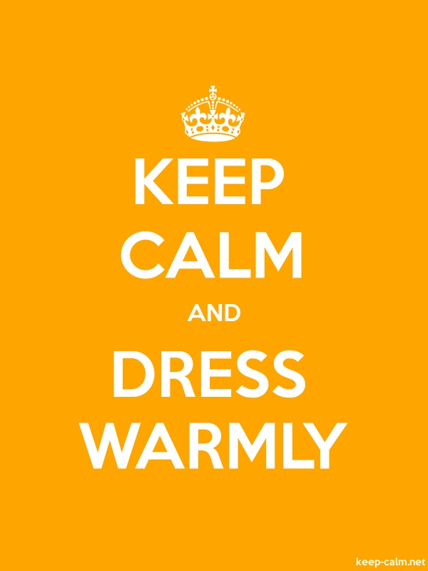 KEEP CALM AND DRESS WARMLY - white/orange - Default (600x800)