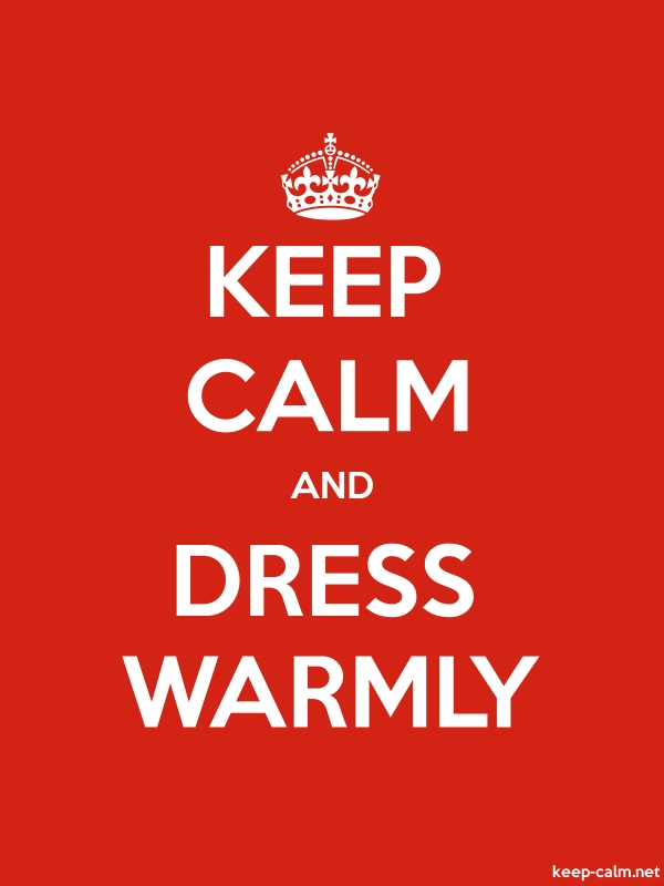 KEEP CALM AND DRESS WARMLY - white/red - Default (600x800)