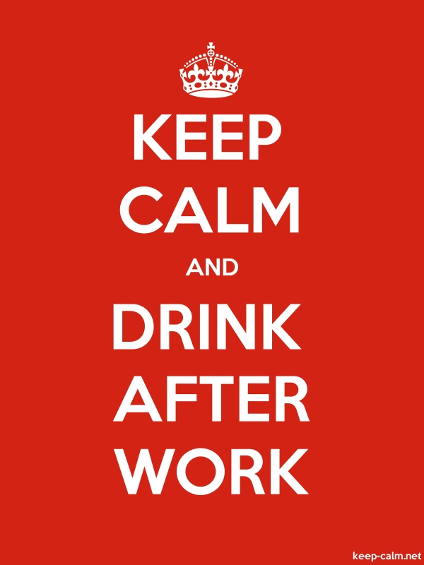 KEEP CALM AND DRINK AFTER WORK - white/red - Default (600x800)