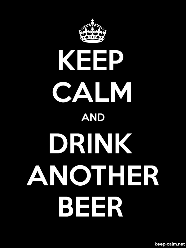 KEEP CALM AND DRINK ANOTHER BEER - white/black - Default (600x800)