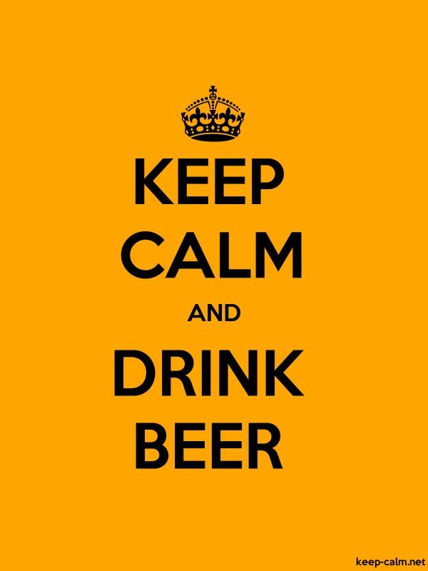 KEEP CALM AND DRINK BEER - black/orange - Default (600x800)