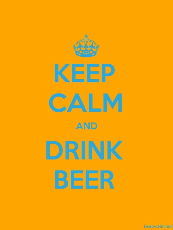 KEEP CALM AND DRINK BEER - blue/orange - Default (600x800)