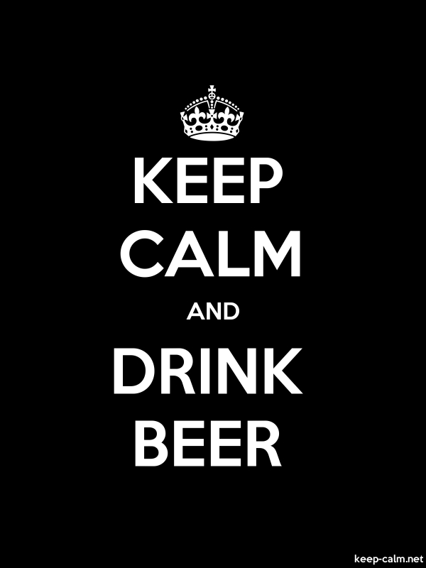 KEEP CALM AND DRINK BEER - white/black - Default (600x800)