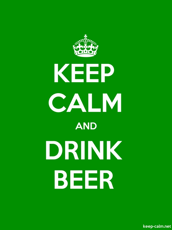 KEEP CALM AND DRINK BEER - white/green - Default (600x800)