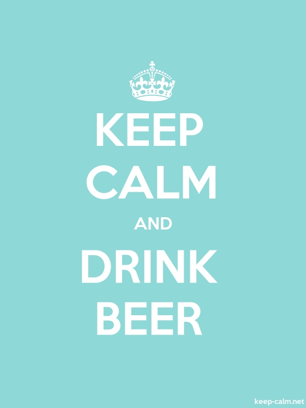 KEEP CALM AND DRINK BEER - white/lightblue - Default (600x800)