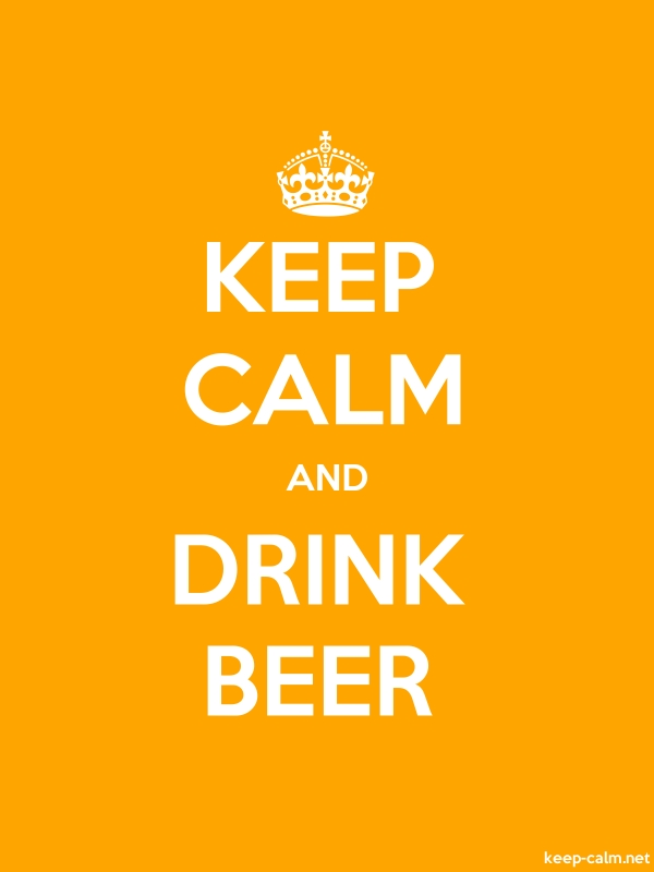 KEEP CALM AND DRINK BEER - white/orange - Default (600x800)