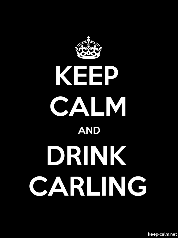 KEEP CALM AND DRINK CARLING - white/black - Default (600x800)