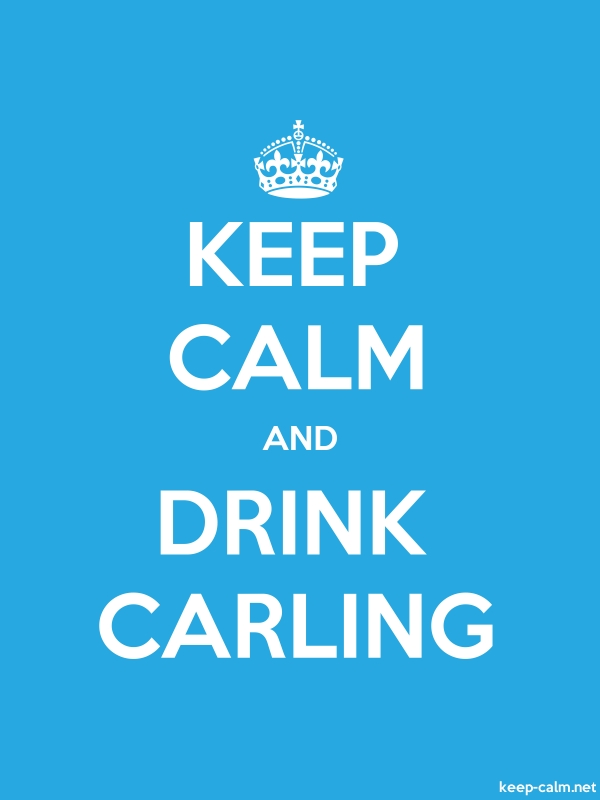 KEEP CALM AND DRINK CARLING - white/blue - Default (600x800)