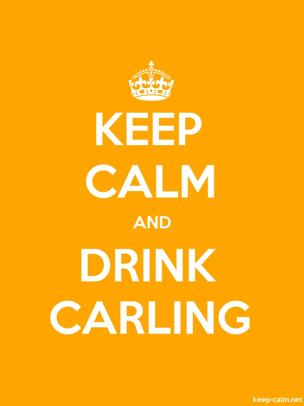 KEEP CALM AND DRINK CARLING - white/orange - Default (600x800)
