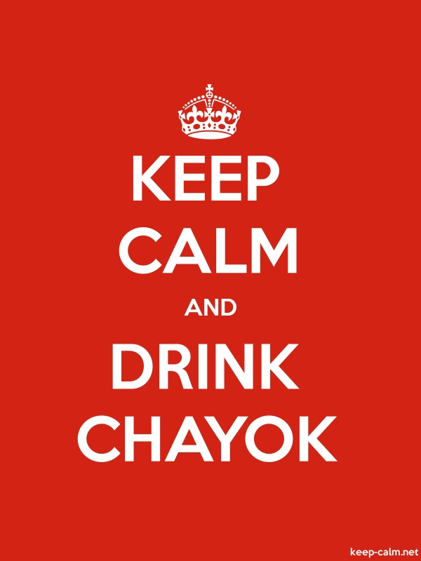 KEEP CALM AND DRINK CHAYOK - white/red - Default (600x800)