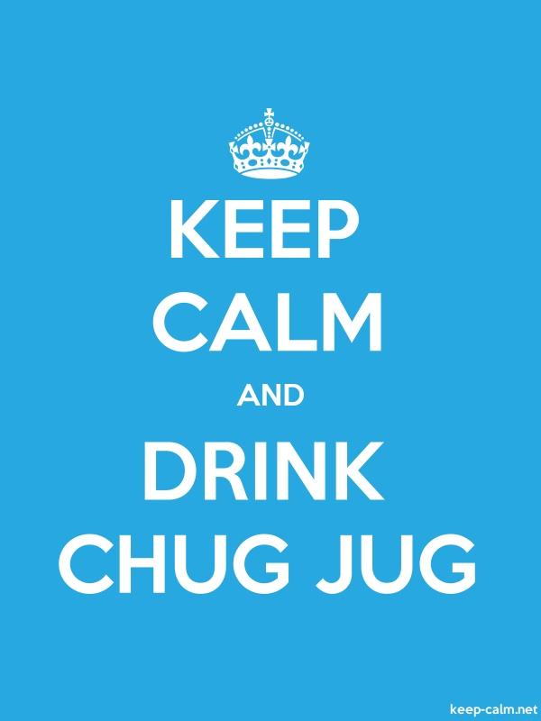 KEEP CALM AND DRINK CHUG JUG - white/blue - Default (600x800)