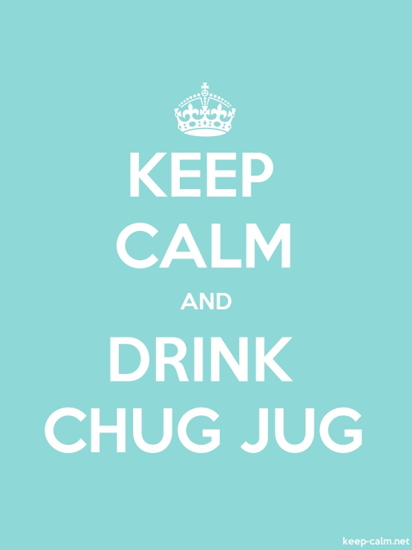 KEEP CALM AND DRINK CHUG JUG - white/lightblue - Default (600x800)