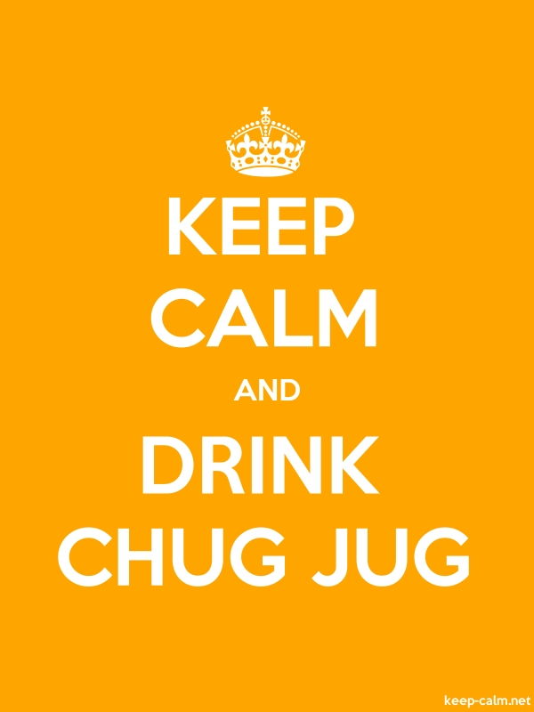 KEEP CALM AND DRINK CHUG JUG - white/orange - Default (600x800)