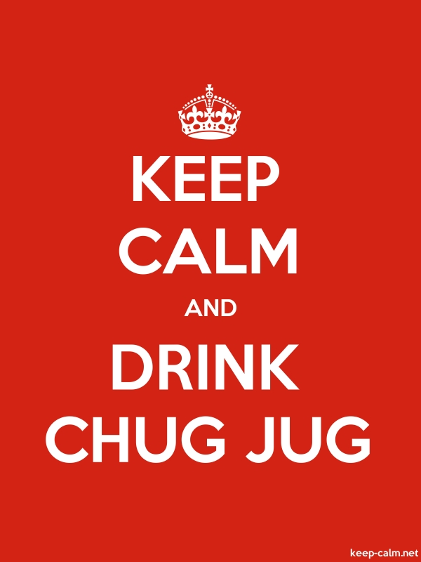 KEEP CALM AND DRINK CHUG JUG - white/red - Default (600x800)