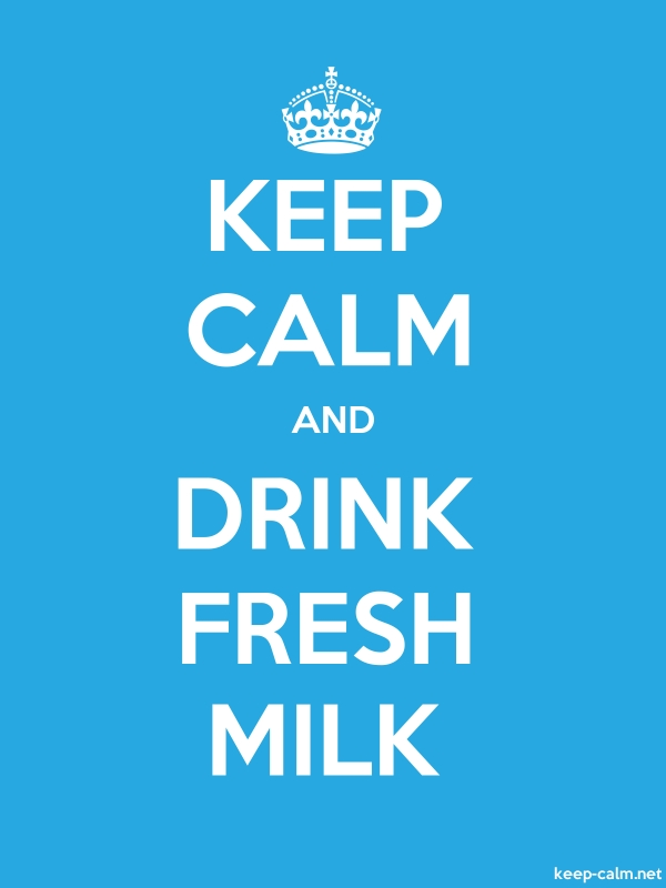 KEEP CALM AND DRINK FRESH MILK - white/blue - Default (600x800)