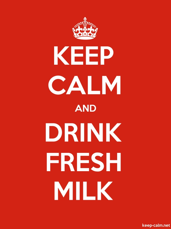 KEEP CALM AND DRINK FRESH MILK - white/red - Default (600x800)