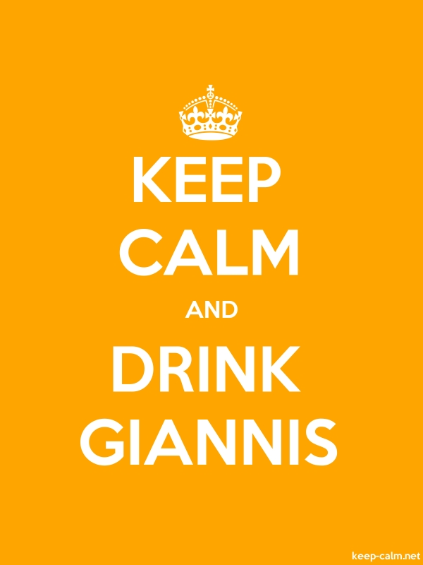 KEEP CALM AND DRINK GIANNIS - white/orange - Default (600x800)