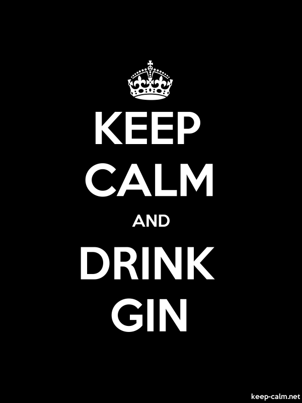 KEEP CALM AND DRINK GIN - white/black - Default (600x800)