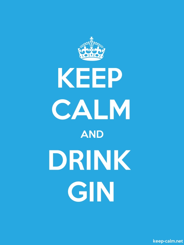 KEEP CALM AND DRINK GIN - white/blue - Default (600x800)
