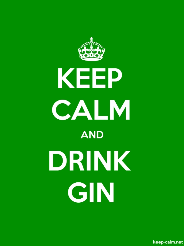 KEEP CALM AND DRINK GIN - white/green - Default (600x800)