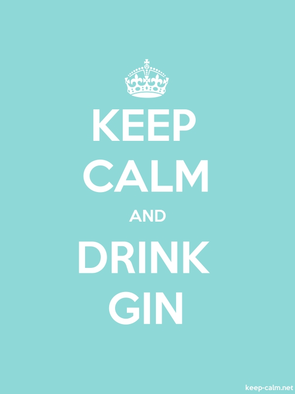 KEEP CALM AND DRINK GIN - white/lightblue - Default (600x800)