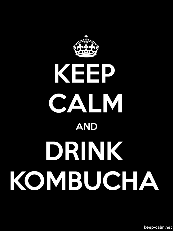 KEEP CALM AND DRINK KOMBUCHA - white/black - Default (600x800)