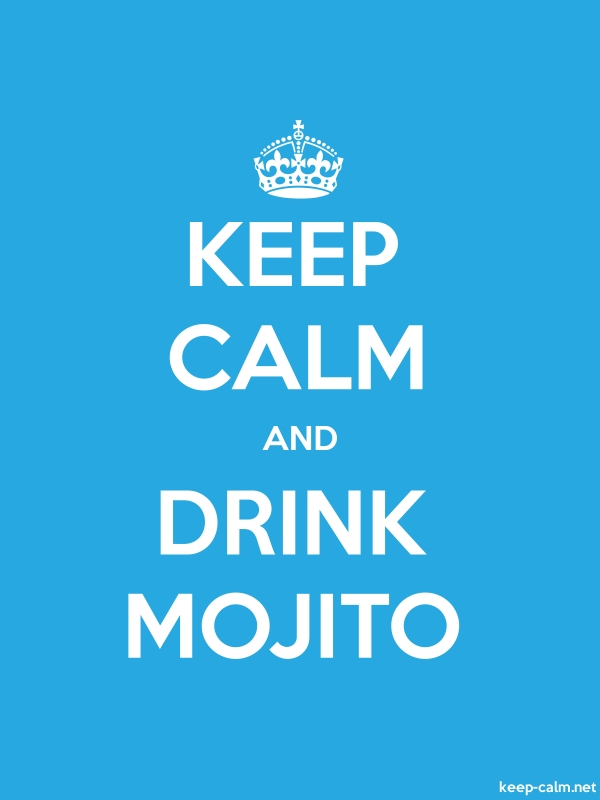 KEEP CALM AND DRINK MOJITO - white/blue - Default (600x800)