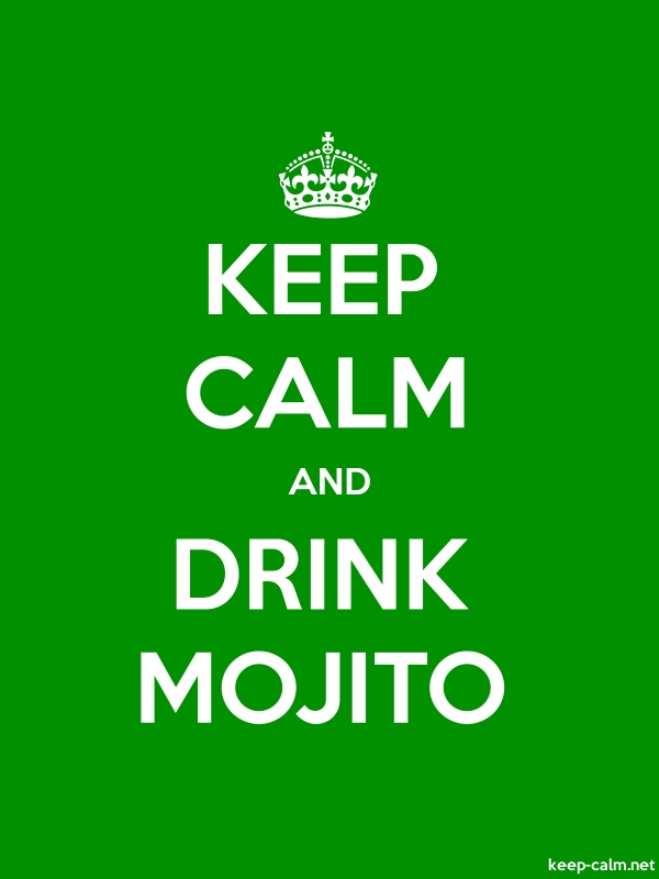 KEEP CALM AND DRINK MOJITO - white/green - Default (600x800)