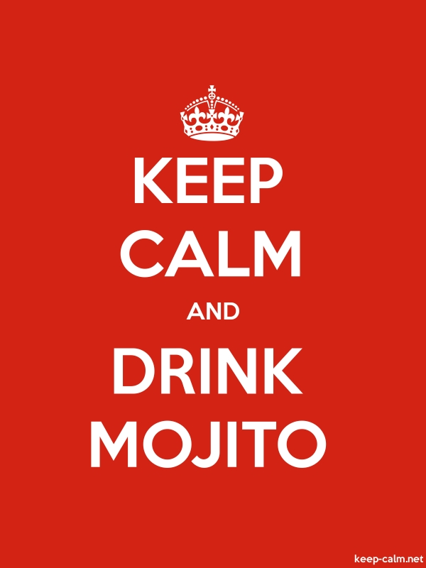 KEEP CALM AND DRINK MOJITO - white/red - Default (600x800)