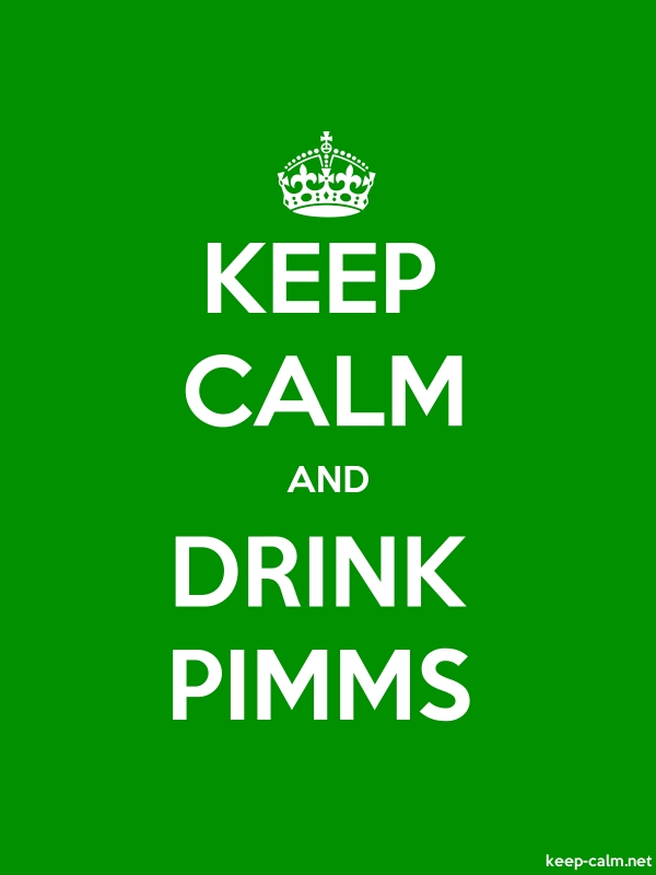 KEEP CALM AND DRINK PIMMS - white/green - Default (600x800)