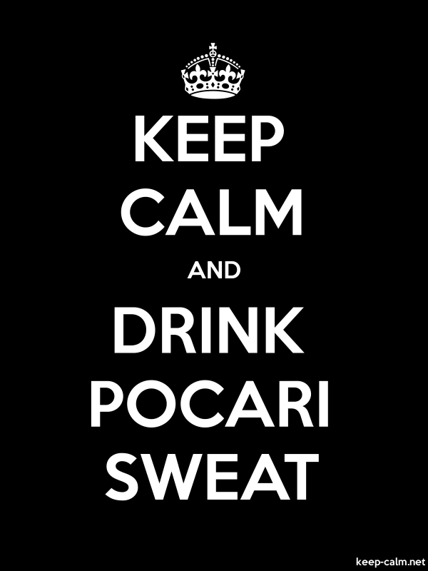 KEEP CALM AND DRINK POCARI SWEAT - white/black - Default (600x800)