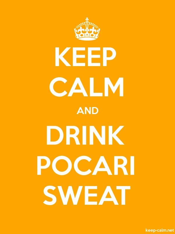 KEEP CALM AND DRINK POCARI SWEAT - white/orange - Default (600x800)