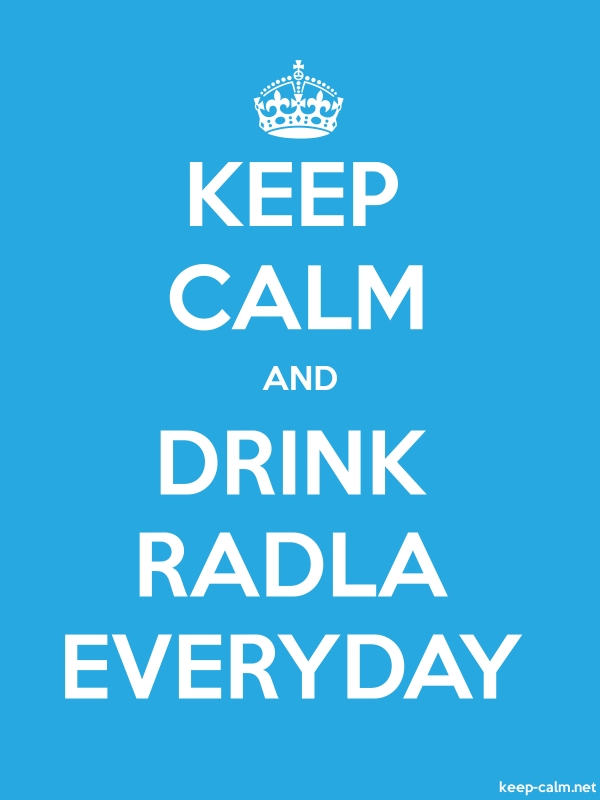 KEEP CALM AND DRINK RADLA EVERYDAY - white/blue - Default (600x800)