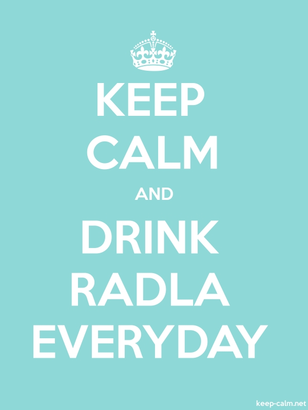 KEEP CALM AND DRINK RADLA EVERYDAY - white/lightblue - Default (600x800)