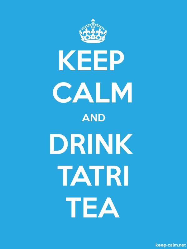 KEEP CALM AND DRINK TATRI TEA - white/blue - Default (600x800)