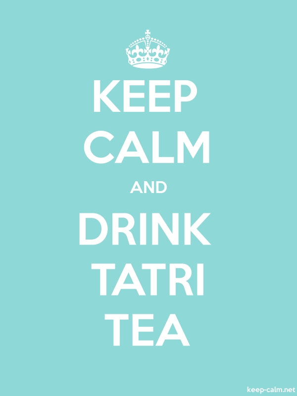 KEEP CALM AND DRINK TATRI TEA - white/lightblue - Default (600x800)