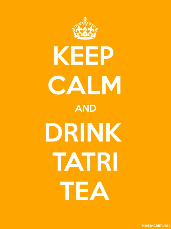 KEEP CALM AND DRINK TATRI TEA - white/orange - Default (600x800)