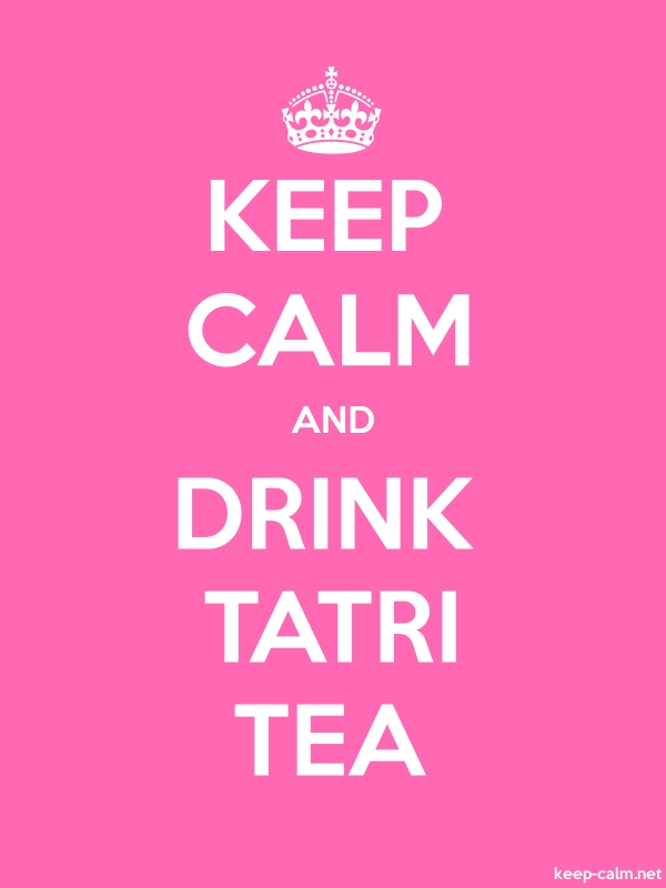 KEEP CALM AND DRINK TATRI TEA - white/pink - Default (600x800)