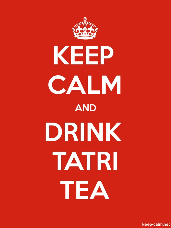 KEEP CALM AND DRINK TATRI TEA - white/red - Default (600x800)